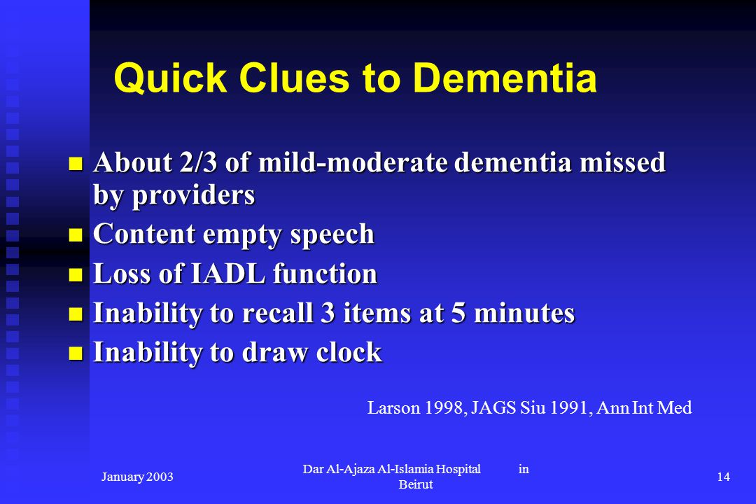 Quick Clues to Dementia