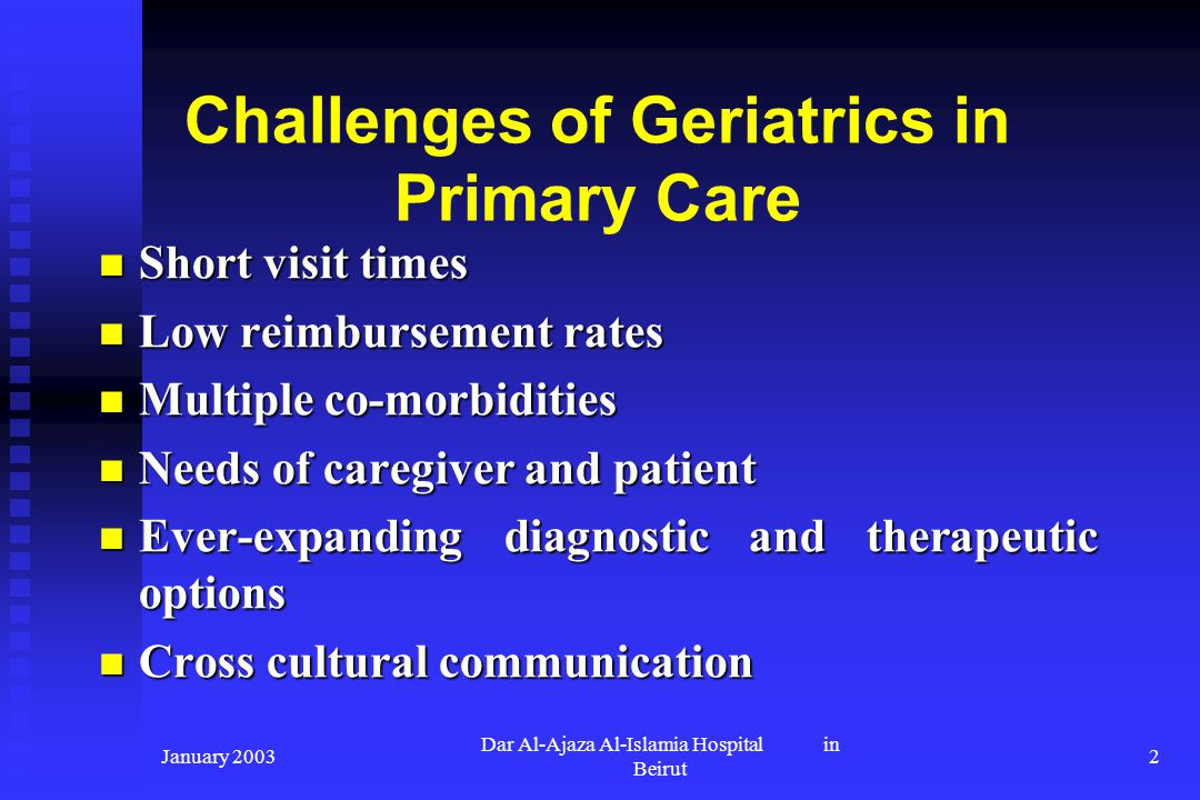 Challenges of Geriatrics in Primary Care