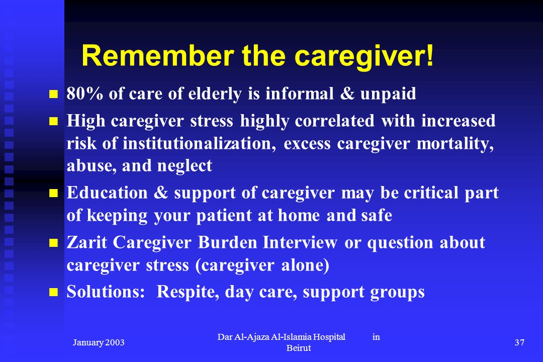 Remember the caregiver!