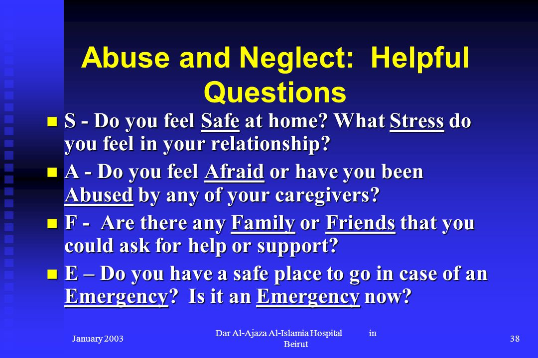 Abuse and Neglect: Helpful Questions