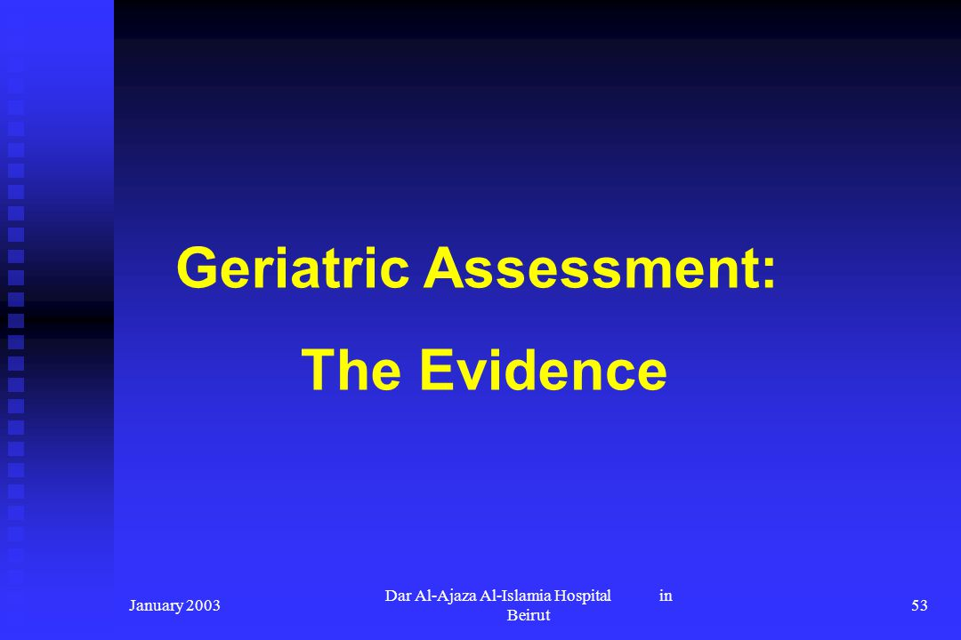 Geriatric Assessment: