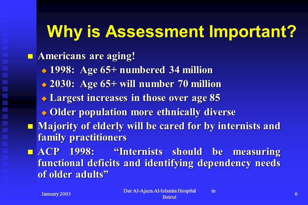Why is Assessment Important