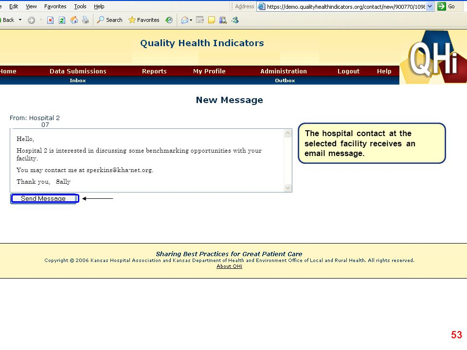 The hospital contact at the selected facility receives an email message.
