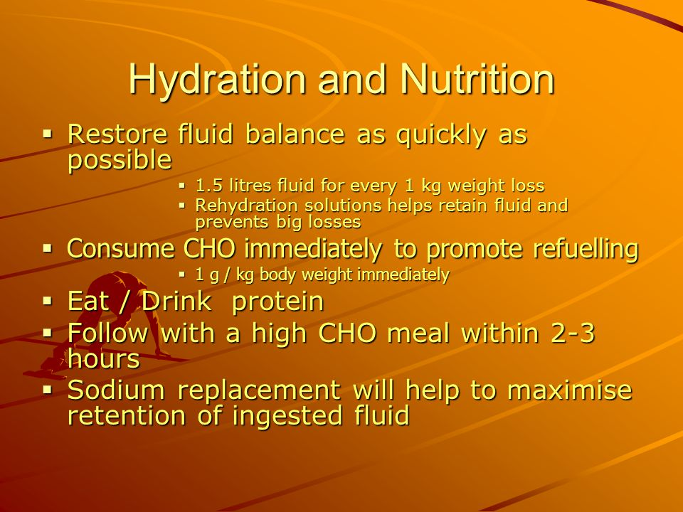 Hydration and Nutrition