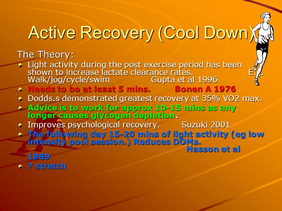 Active Recovery (Cool Down)