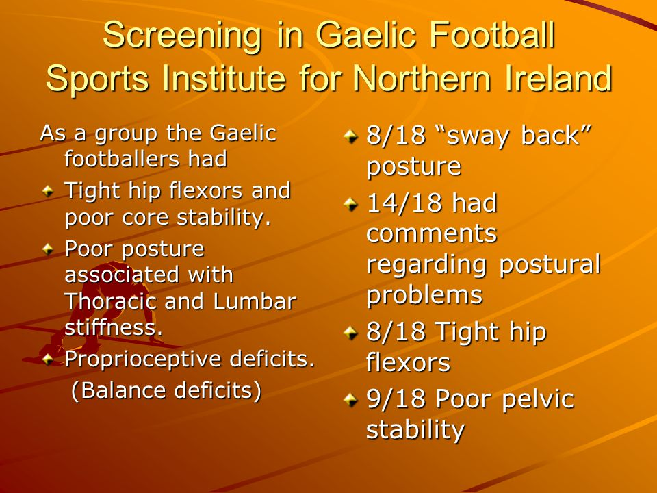 Screening in Gaelic Football Sports Institute for Northern Ireland