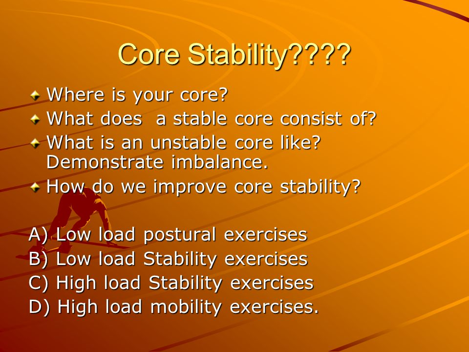 Core Stability Where is your core