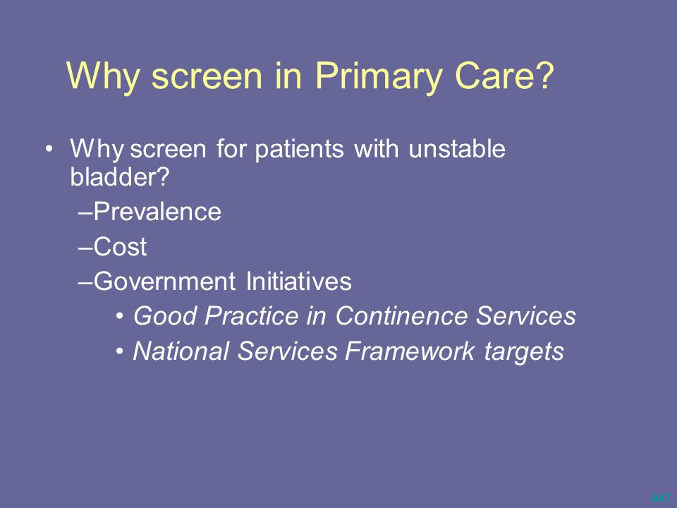 Why screen in Primary Care