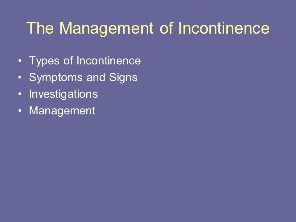 The Management of Incontinence