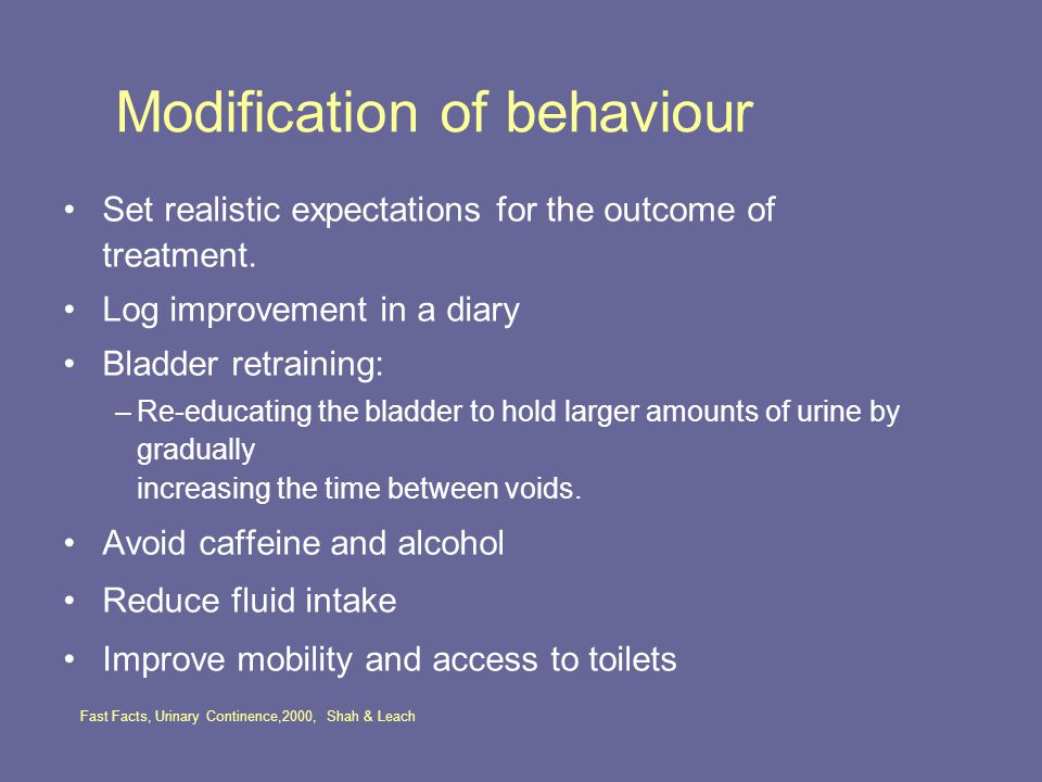 Modification of behaviour