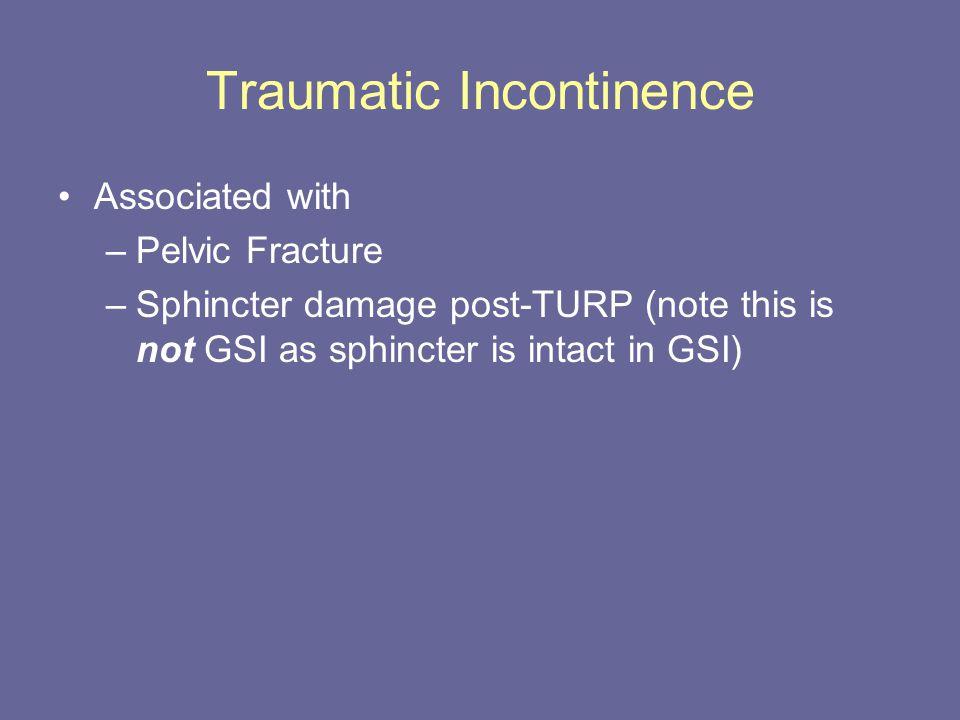 Traumatic Incontinence