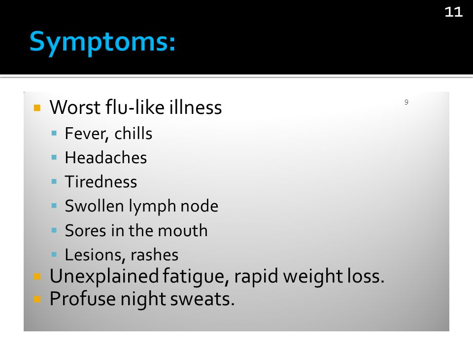 Symptoms: Worst flu-like illness
