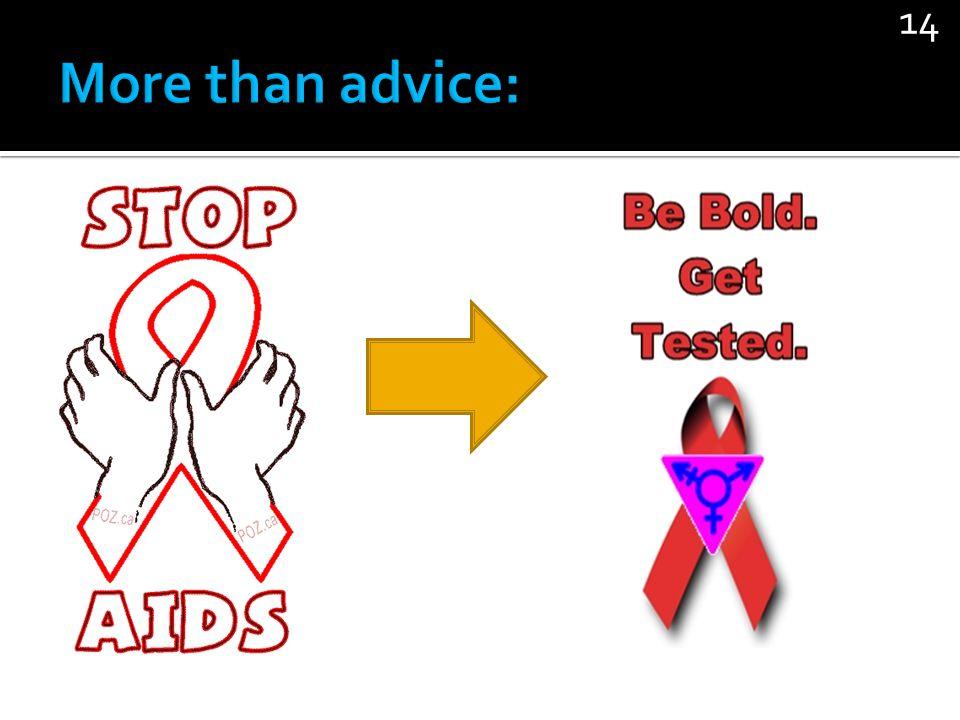 More than advice: