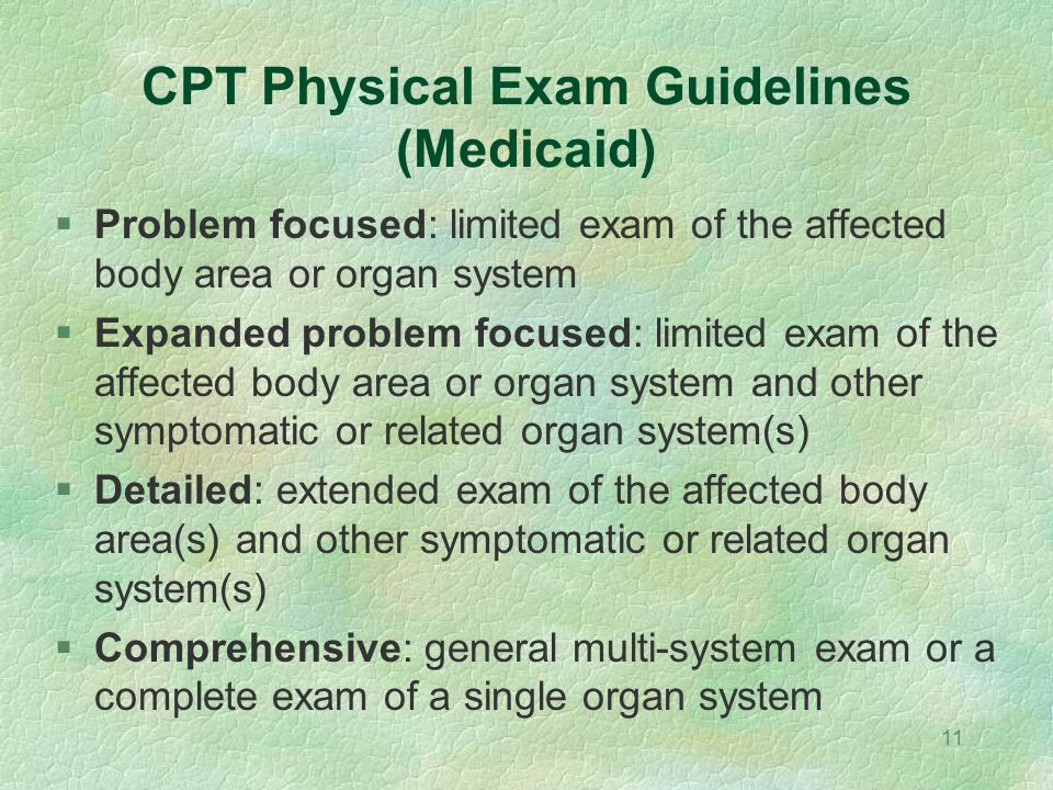 CPT Physical Exam Guidelines (Medicaid)