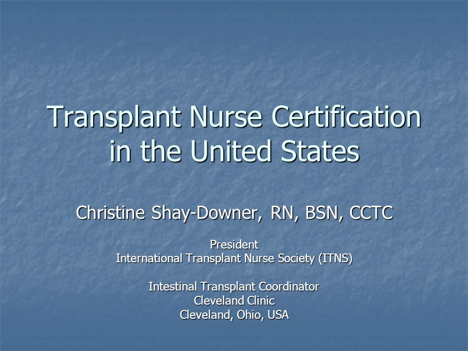 Transplant Nurse Certification in the United States