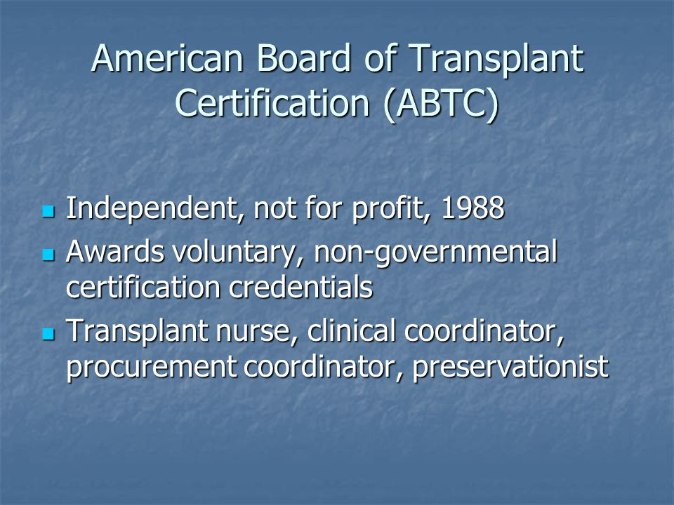 American Board of Transplant Certification (ABTC)