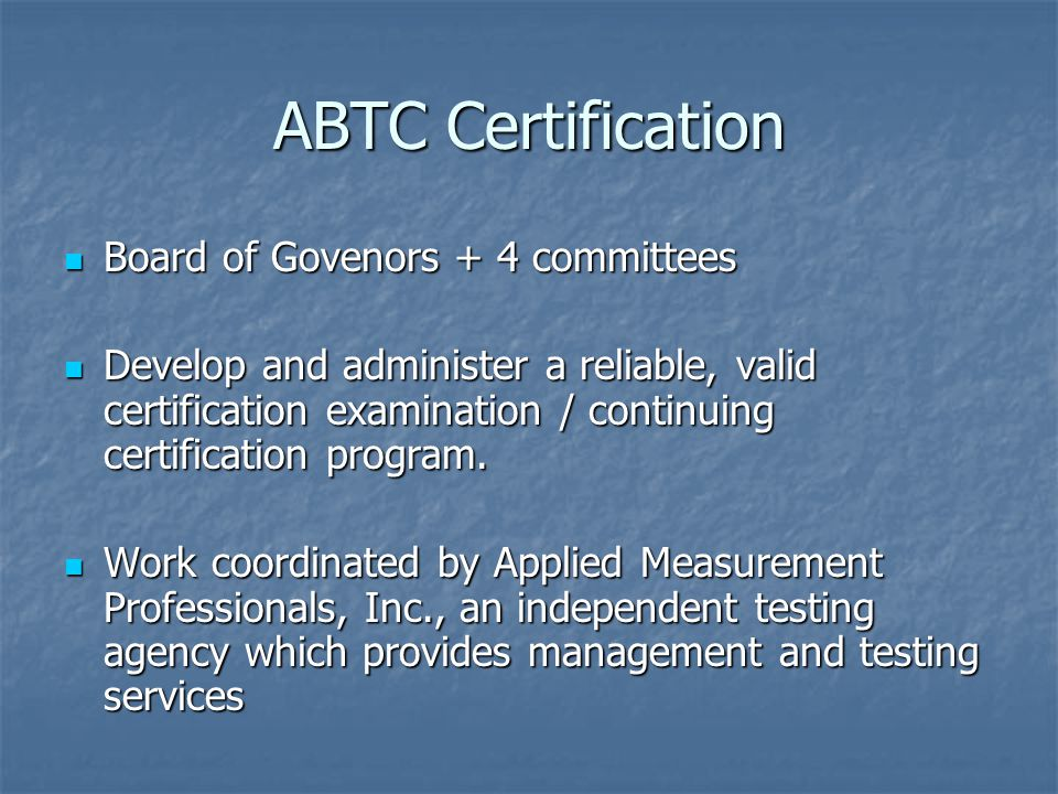 ABTC Certification Board of Govenors + 4 committees