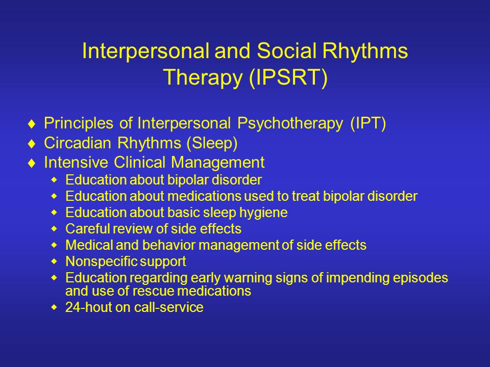 Interpersonal and Social Rhythms Therapy (IPSRT)