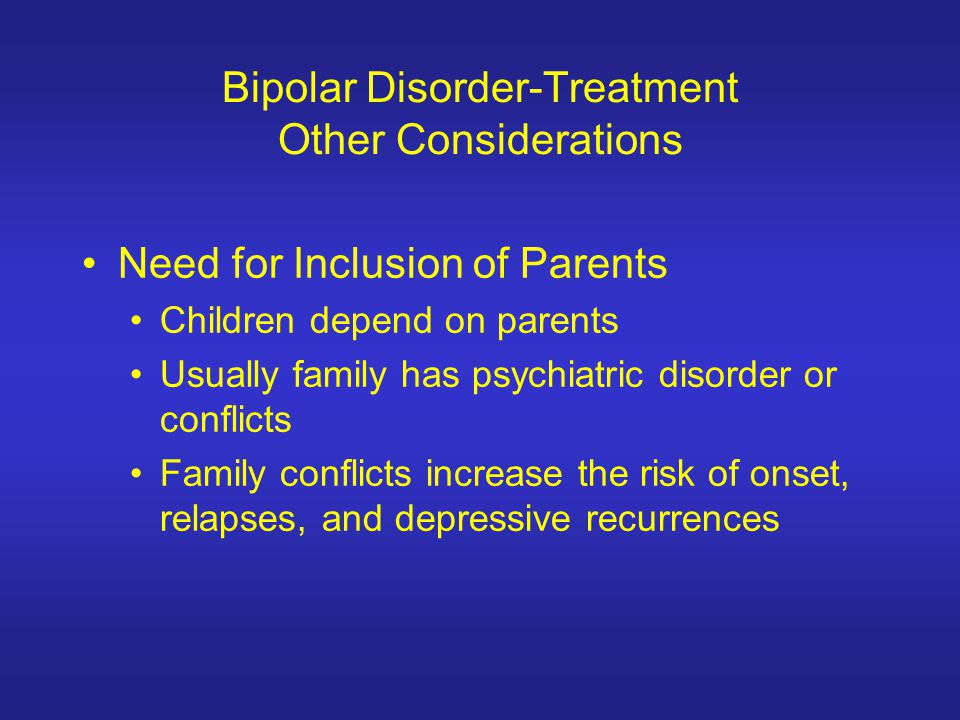 Bipolar Disorder-Treatment Other Considerations