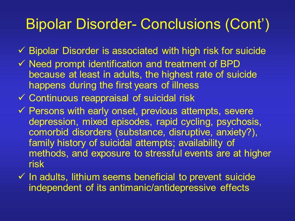 Bipolar Disorder- Conclusions (Cont')