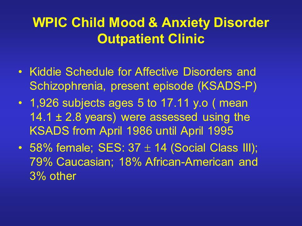 WPIC Child Mood & Anxiety Disorder Outpatient Clinic