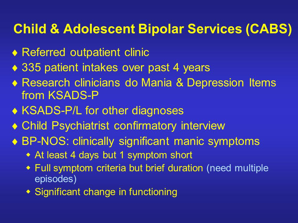 Child & Adolescent Bipolar Services (CABS)
