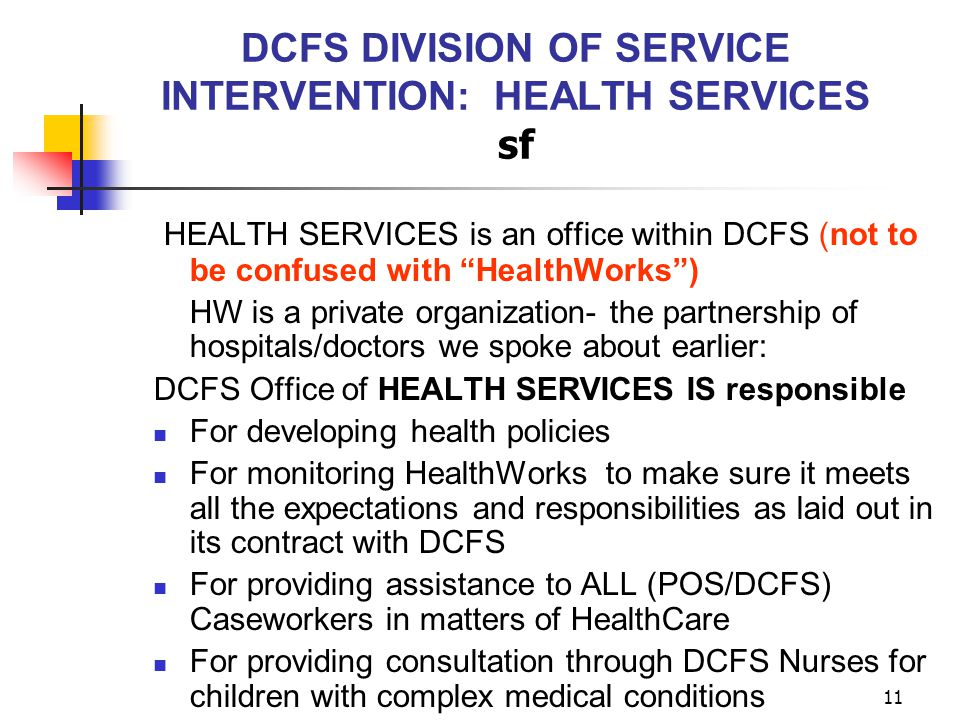 DCFS DIVISION OF SERVICE INTERVENTION: HEALTH SERVICES sf