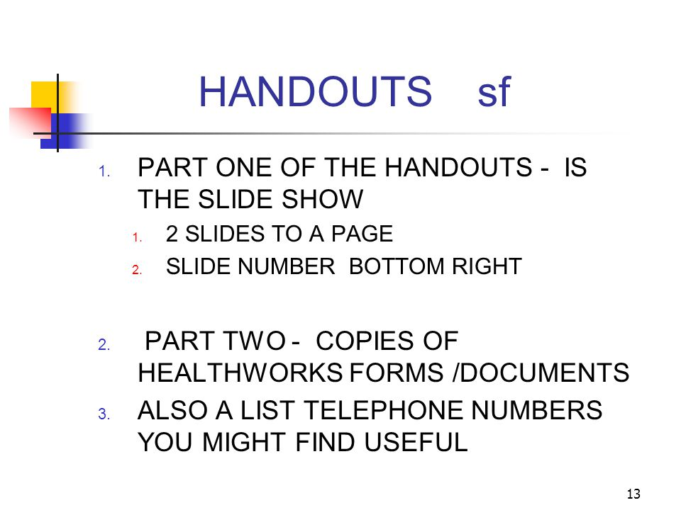 HANDOUTS sf PART ONE OF THE HANDOUTS - IS THE SLIDE SHOW
