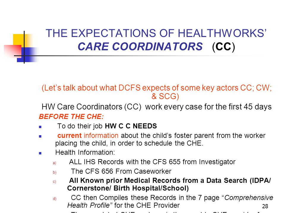 THE EXPECTATIONS OF HEALTHWORKS' CARE COORDINATORS (CC)