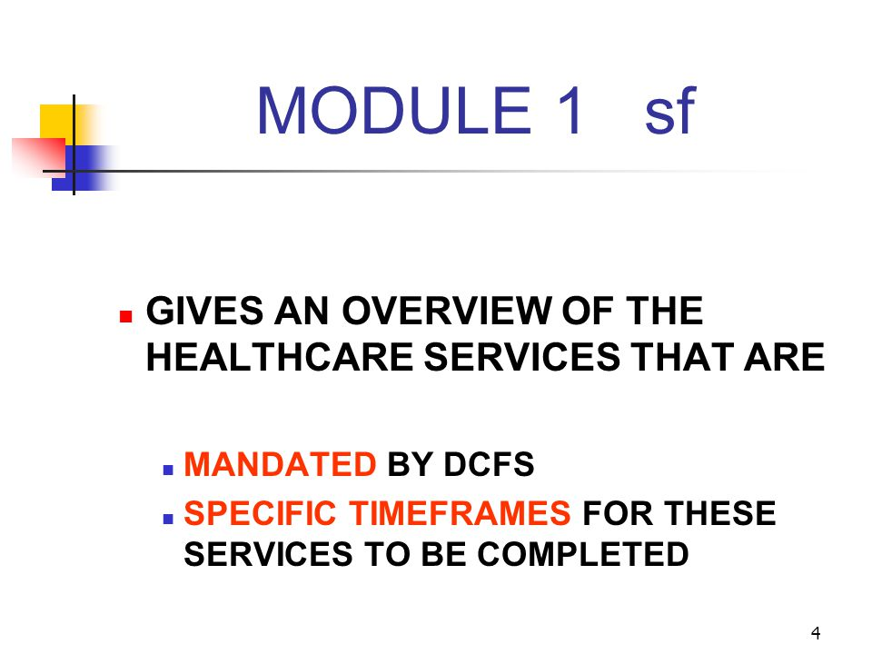 MODULE 1 sf GIVES AN OVERVIEW OF THE HEALTHCARE SERVICES THAT ARE