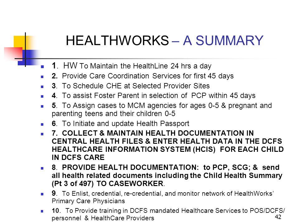 HEALTHWORKS – A SUMMARY