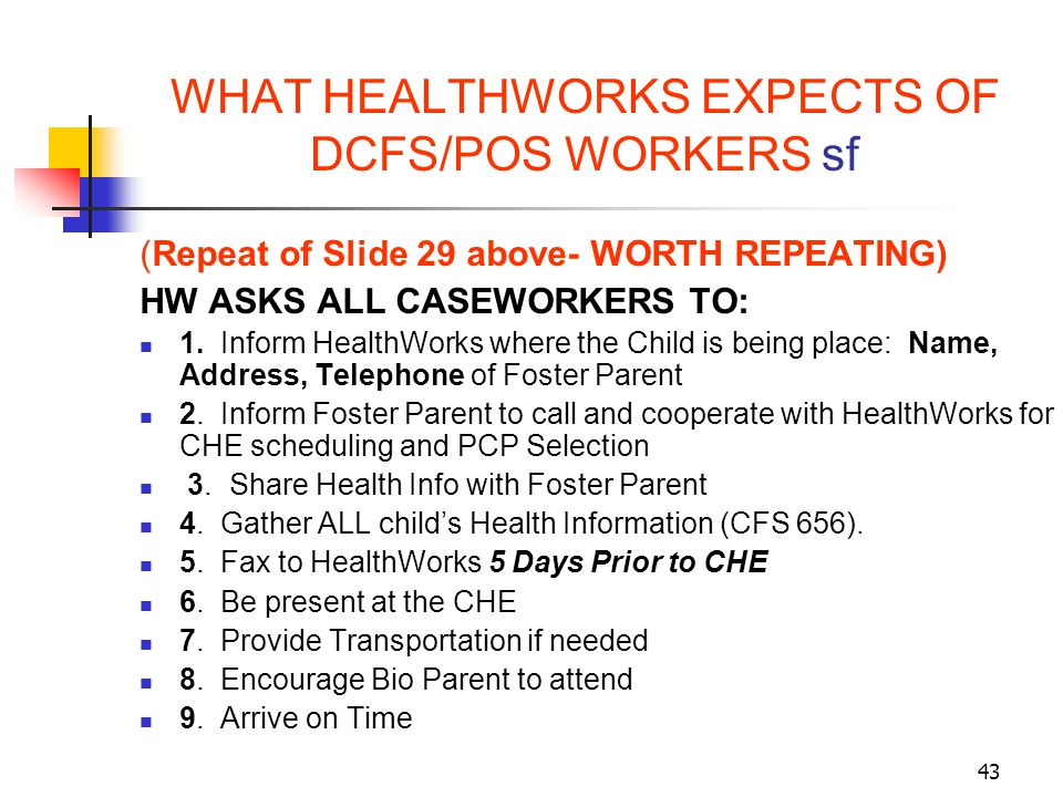 WHAT HEALTHWORKS EXPECTS OF DCFS/POS WORKERS sf