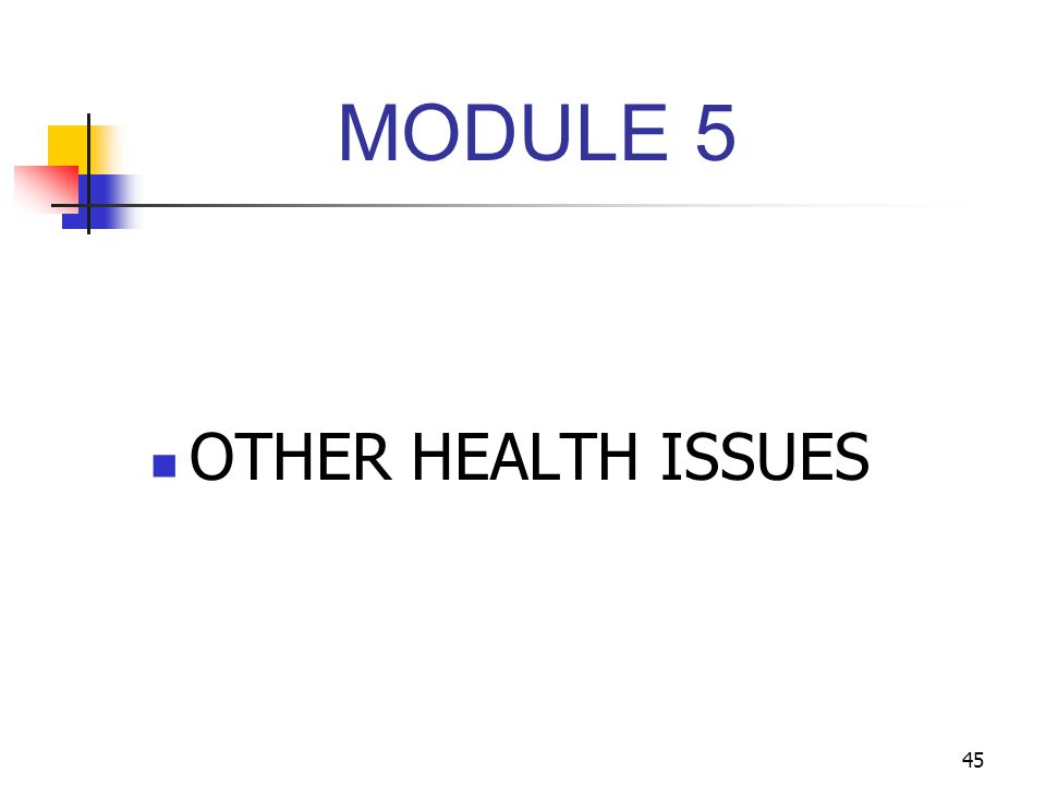 MODULE 5 OTHER HEALTH ISSUES