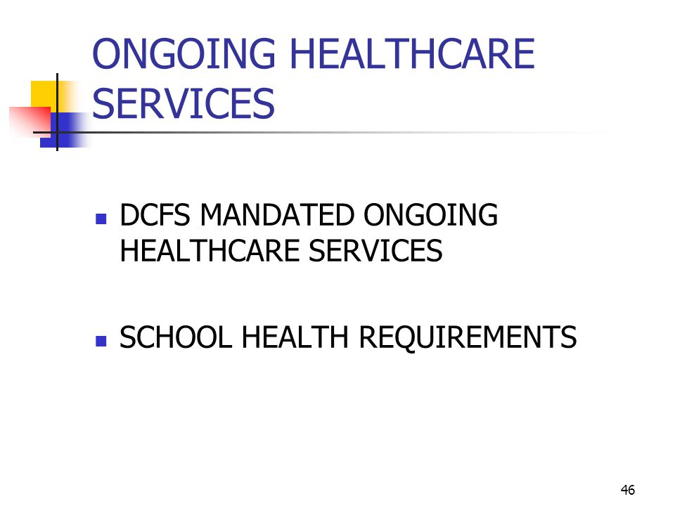 ONGOING HEALTHCARE SERVICES