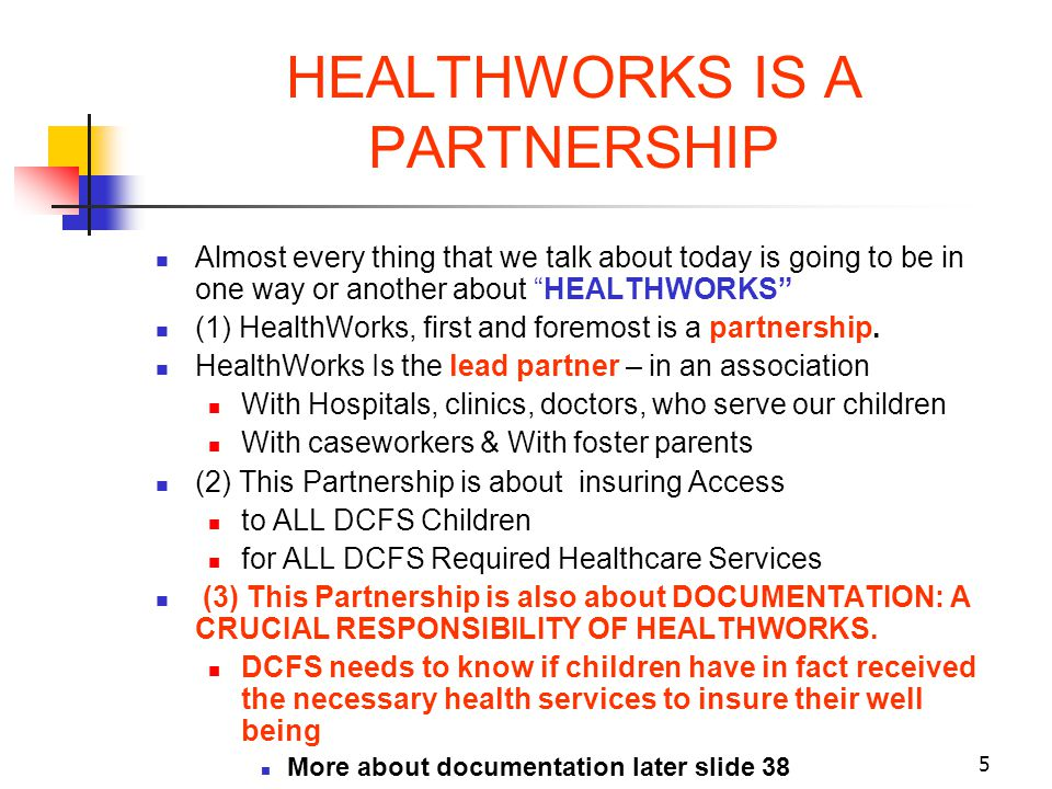 HEALTHWORKS IS A PARTNERSHIP