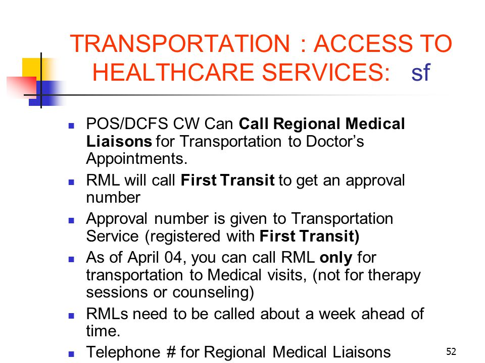 TRANSPORTATION : ACCESS TO HEALTHCARE SERVICES: sf
