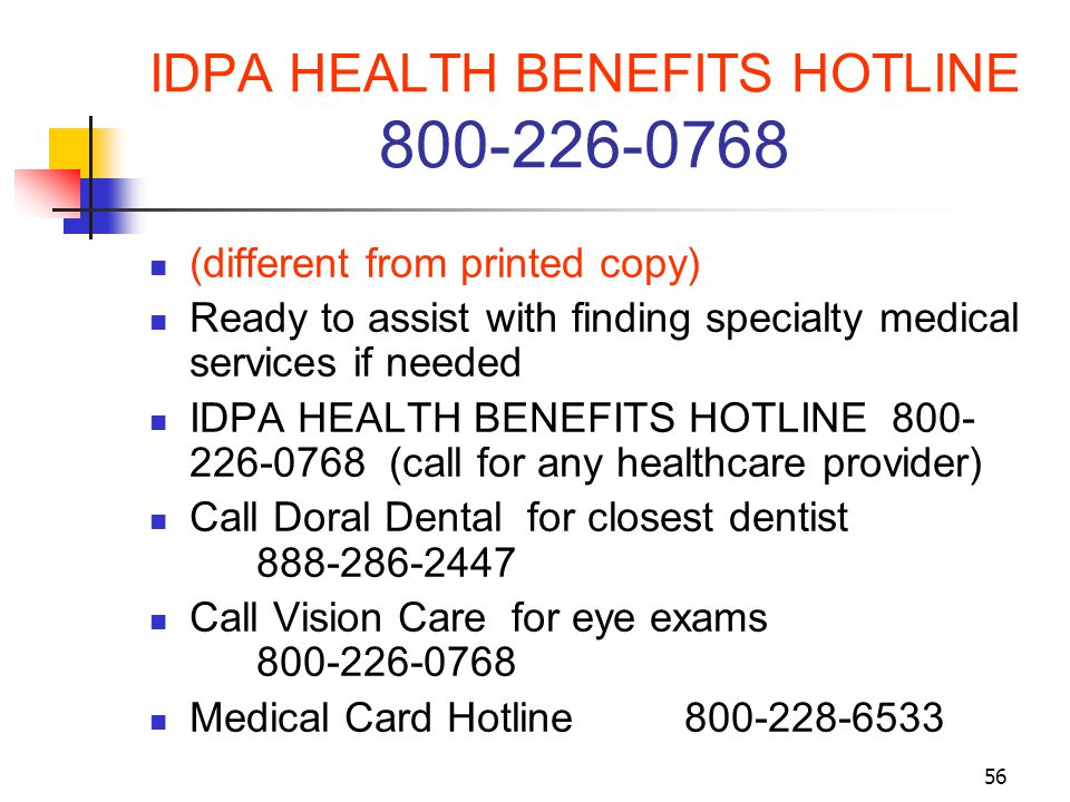 IDPA HEALTH BENEFITS HOTLINE 800-226-0768