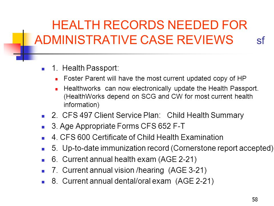 HEALTH RECORDS NEEDED FOR ADMINISTRATIVE CASE REVIEWS sf