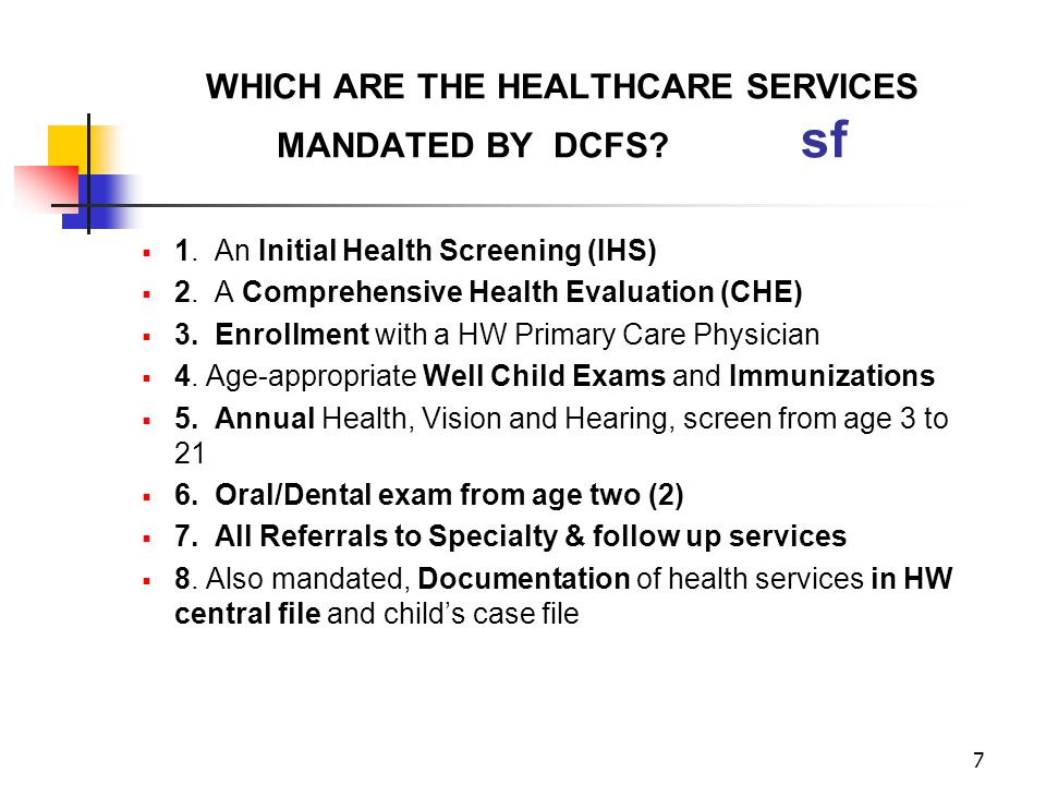 WHICH ARE THE HEALTHCARE SERVICES MANDATED BY DCFS sf