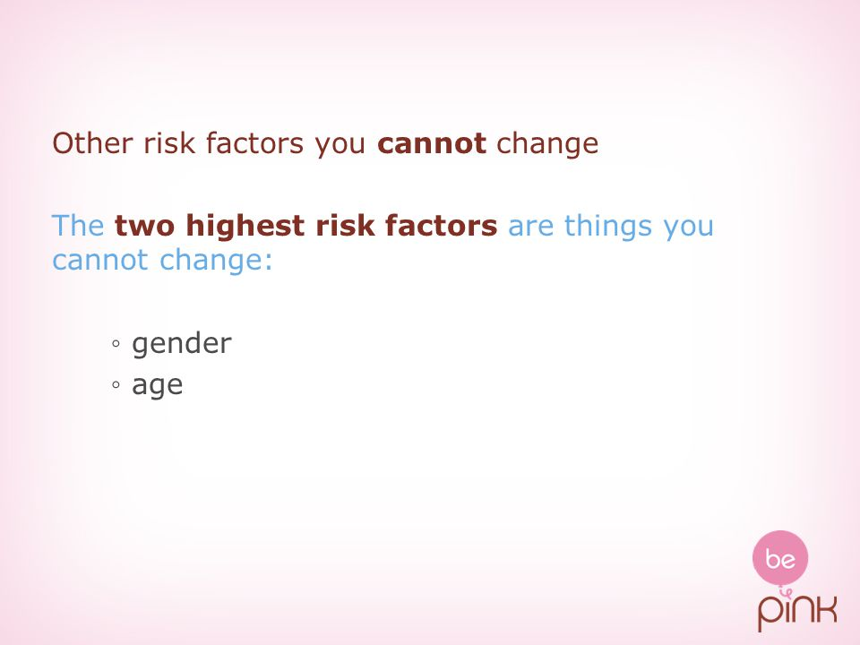 Other risk factors you cannot change
