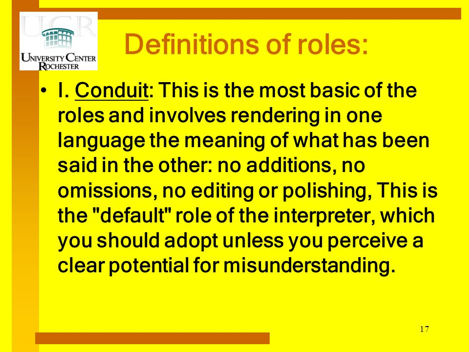 Definitions of roles: