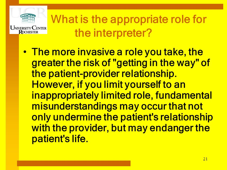 What is the appropriate role for the interpreter