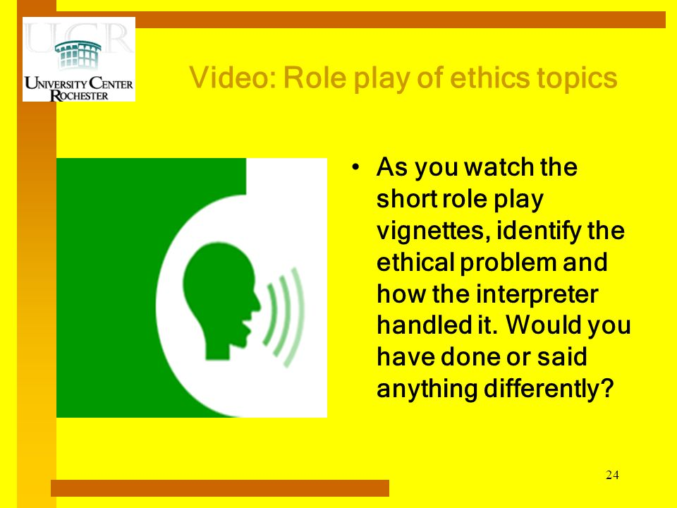 Video: Role play of ethics topics