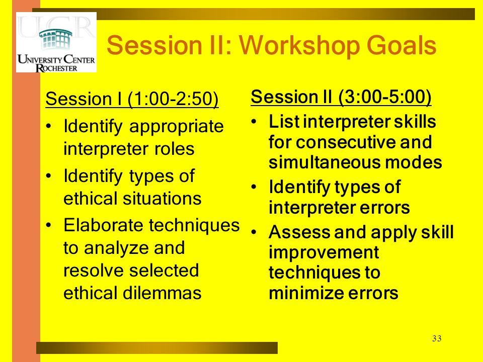 Session II: Workshop Goals