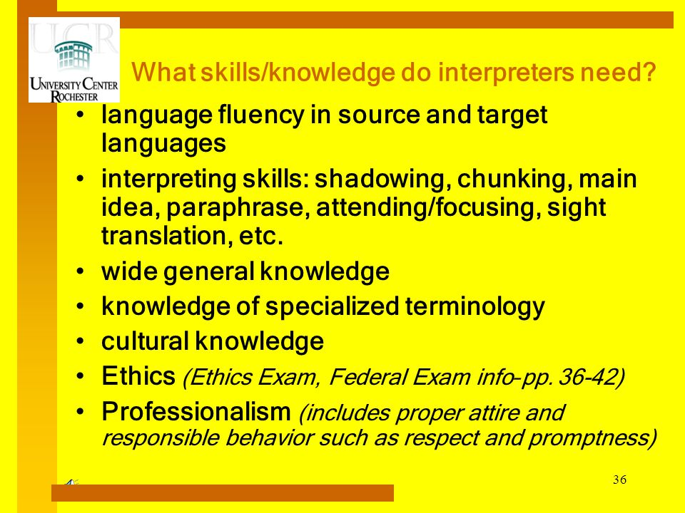 What skills/knowledge do interpreters need