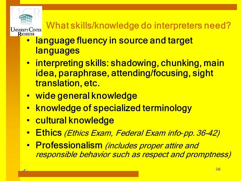 What skills/knowledge do interpreters need