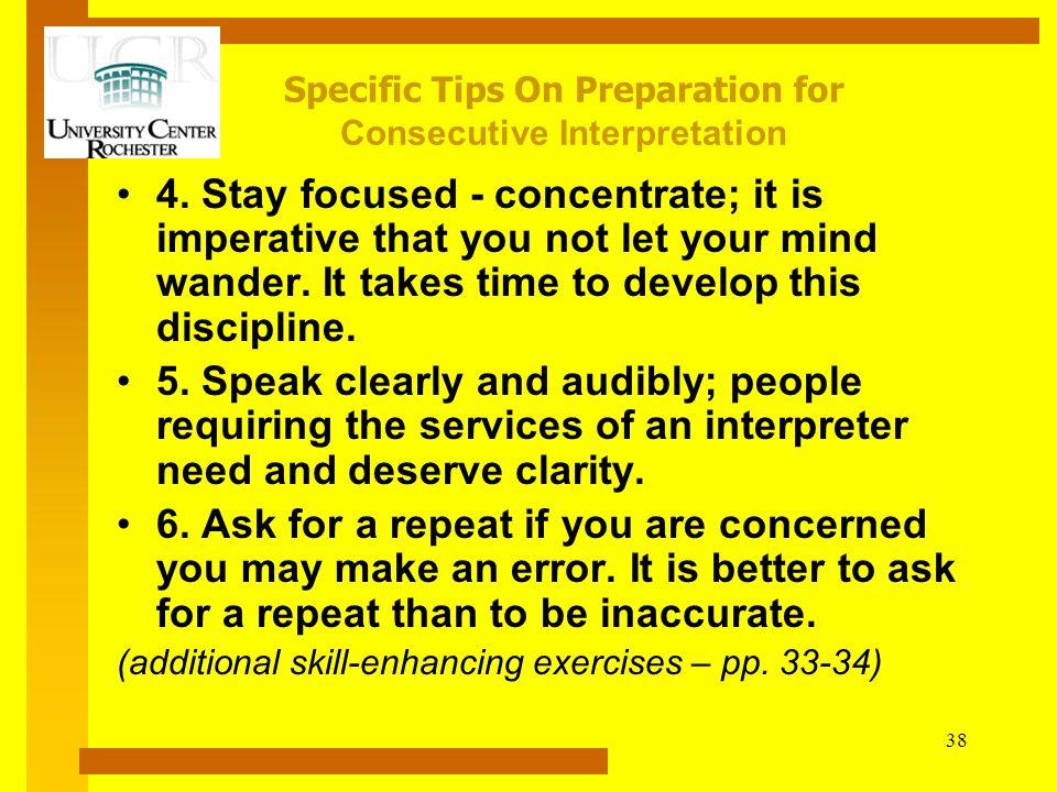 Specific Tips On Preparation for Consecutive Interpretation