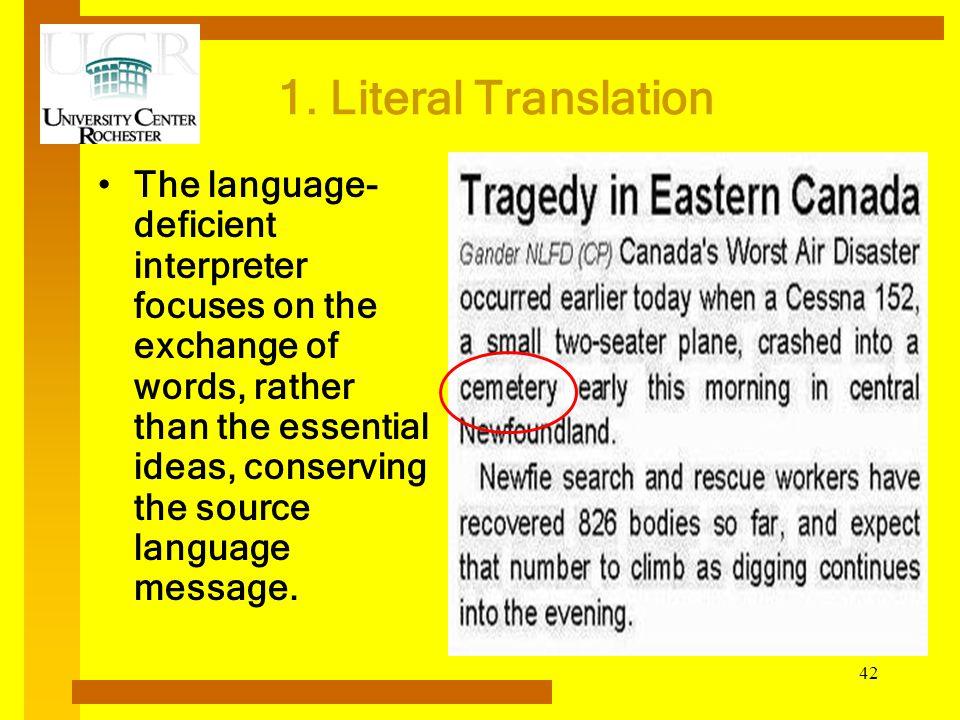 1. Literal Translation