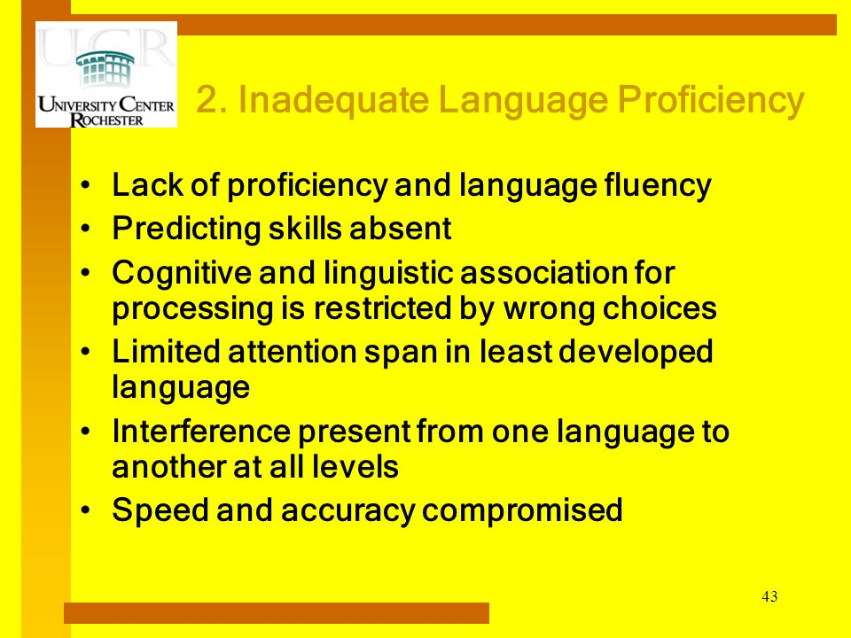 2. Inadequate Language Proficiency