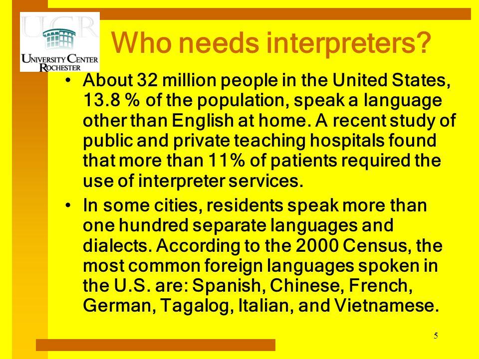 Who needs interpreters